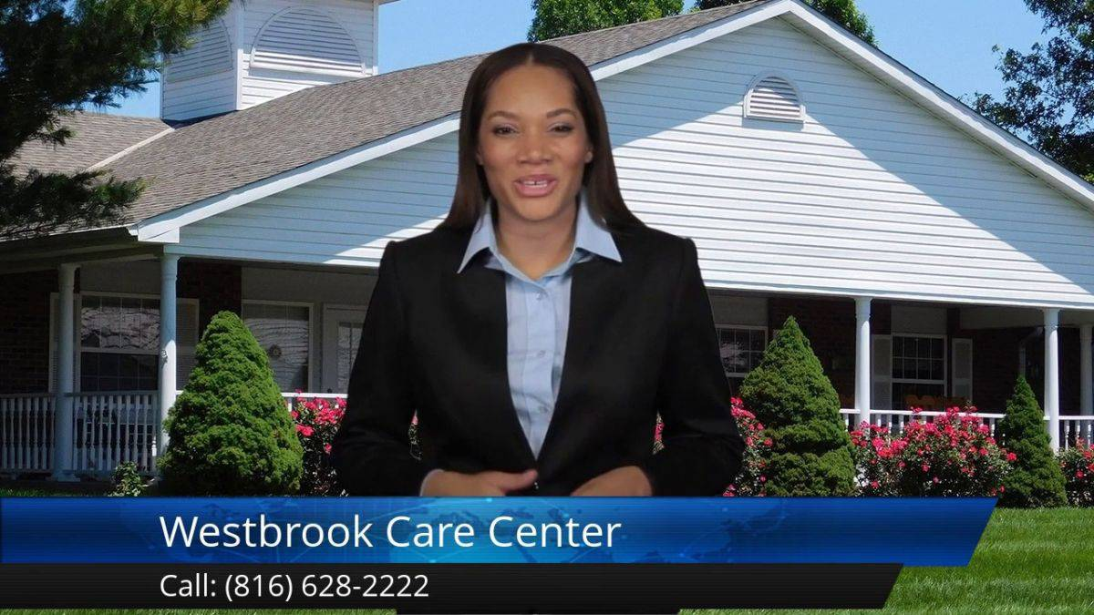 Westbrook Care Center Terrific Five Star Review by Kyle H